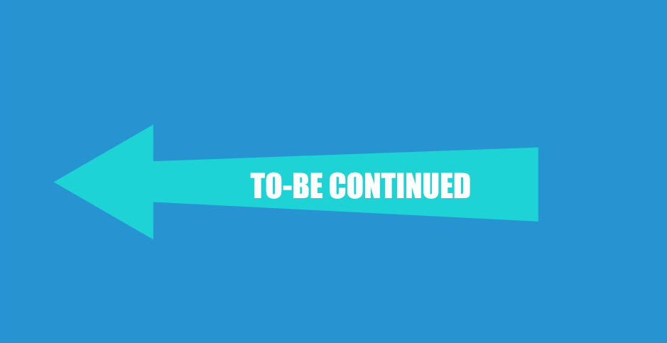 to-be continued