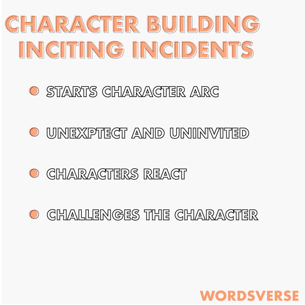 Character building inciting incidents