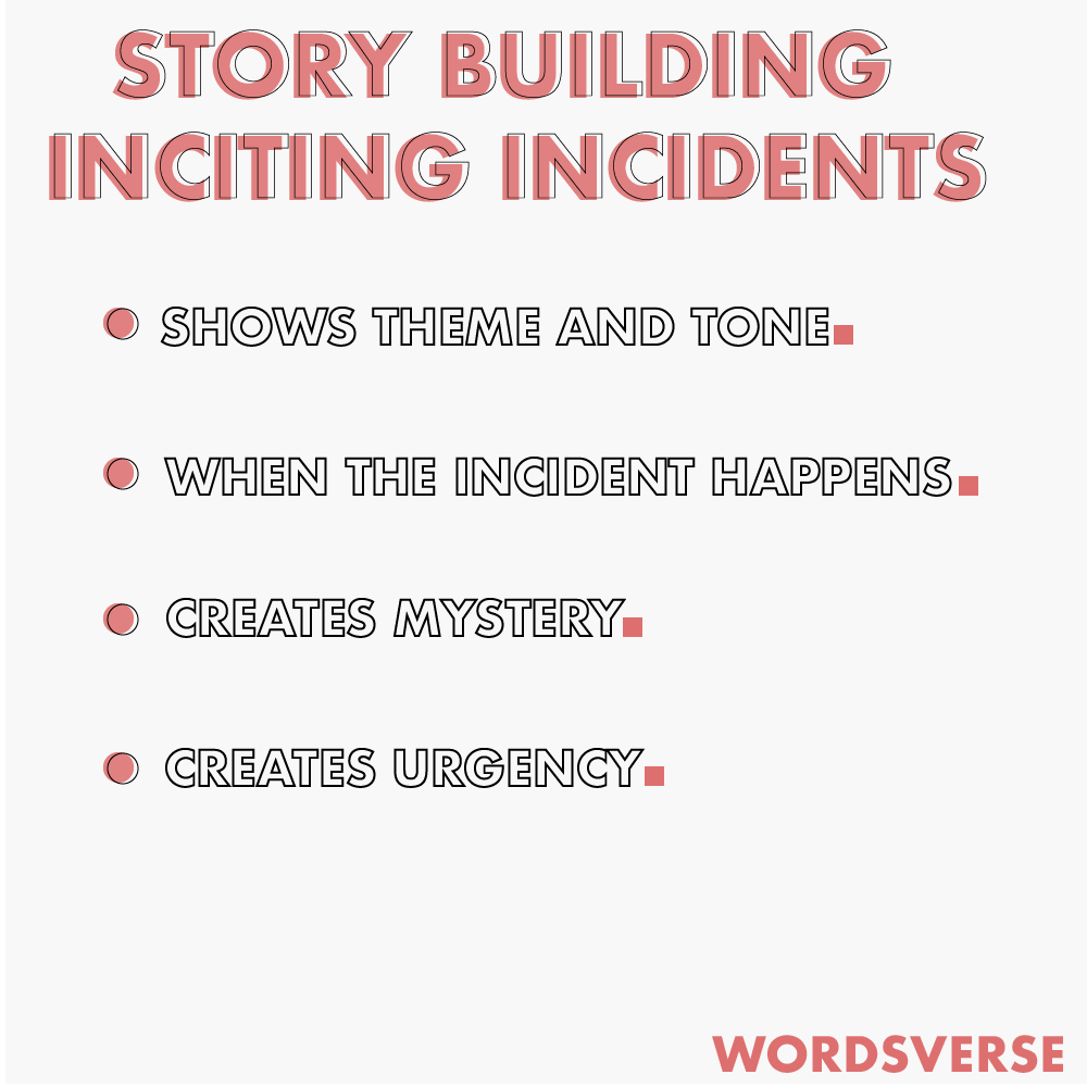 Story building inciting incidents