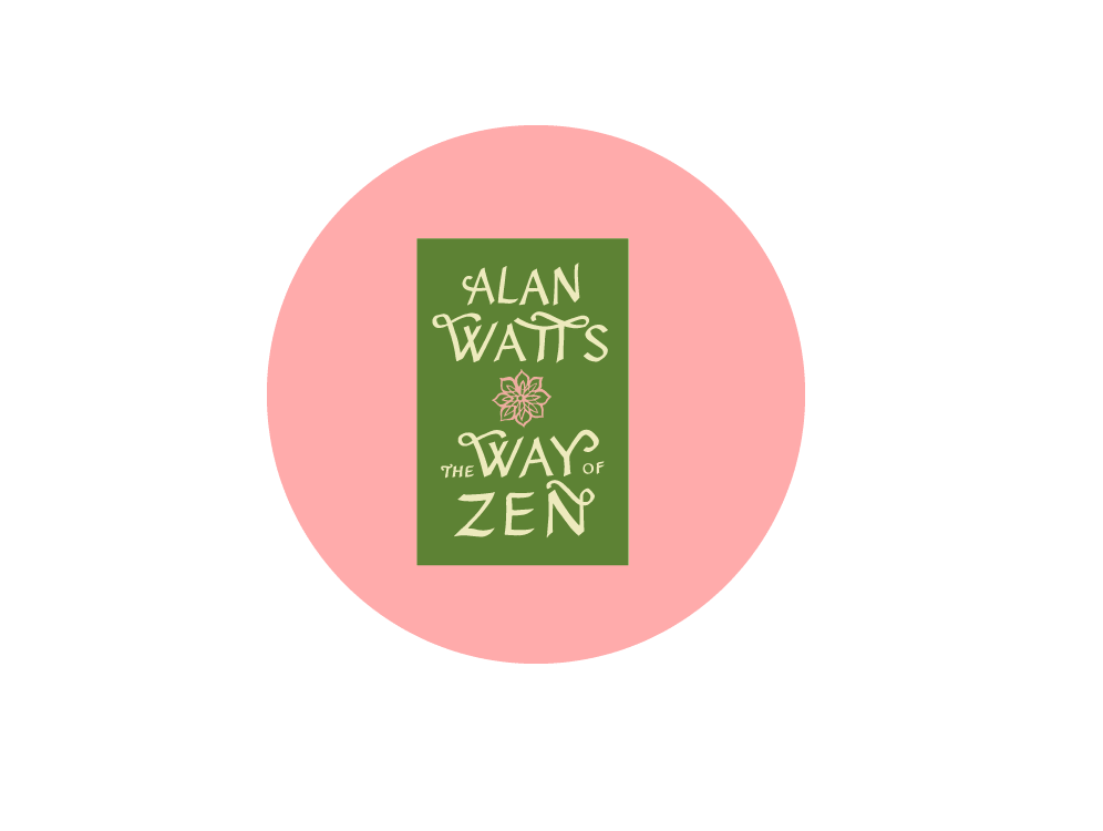 The Way of Zen by Alan Watts,  one of the best books on philosophy