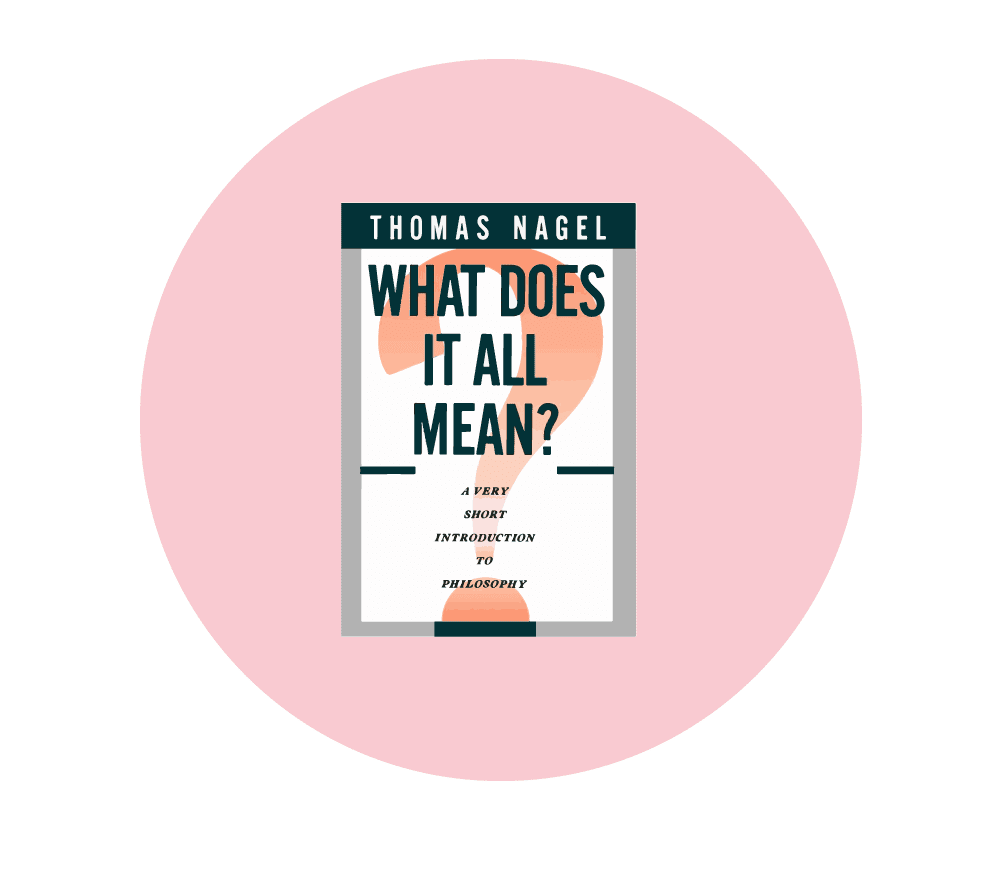 What does it all mean by Thomas Nagel